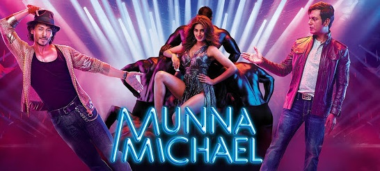 Munna Michael Hindi Movie Details