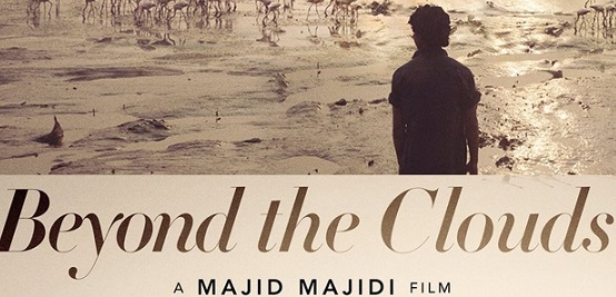 Beyond the Clouds Hindi Movie Reviews