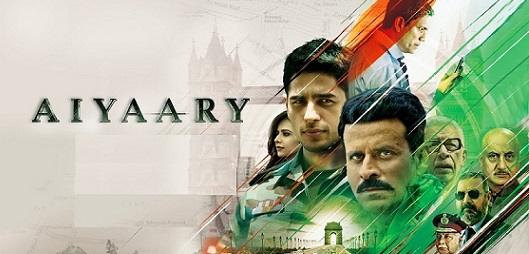 Aiyaary Movie Details