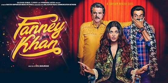 Fanney Khan Movie Details